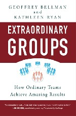 Extraordinary Groups: How ordianry teams achieve amazing results