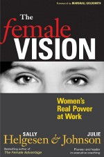 The Female Vision: Women